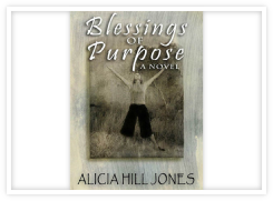 Blessings of Purpose by Alicia Hill Jones